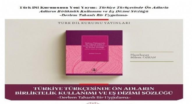 Türk Dil Kurumundan yeni yayın